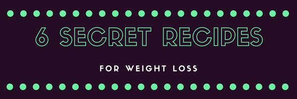 6 Secret Recipes